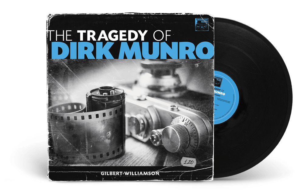 The Tragedy of Dirk Munro LP and vinyl